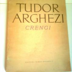 CRENGI  ~ TUDOR ARGHEZI ( poezie )