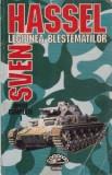 Sven Hassel - Legiunea blestemaților ( Opere complete, vol. 1 )