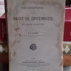 OBSERVATION SUR LE DROIT DE ΠΡΟΤΙΜΗΣΙΣ EN DROIT BYZANTIN - M.G. PLATON (OBSERVATIE ASUPRA DREPTULUI LUI PROTIMISIS SI ASUPRA DREPTULUI BIZAN