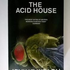Irvine Welsh - Acid House (Lb. engleza)