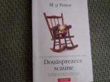 Douasprezece Scaune - Ilf Si Petrov ,