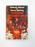 MACHINA DIFERENTIALA = WILLIAM GIBSON *