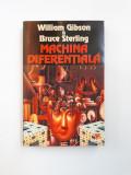 MACHINA DIFERENTIALA = WILLIAM GIBSON *