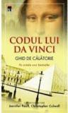 J. Paul, C. Culwell - Codul lui da Vinci {Ghid de calatorie}