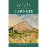 Marcel Proust - Carnete, Marcel Proust