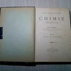 CHIMIE ANALITICA - Vol. III -TOXICOLOGIA - Stefan Minovici -  1912, 315p