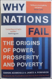 Why nations fail : the origins of power, prosperity, and poverty/ D. Acemoglu..