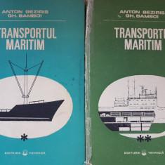 TRANSPORTUL MARITIM - Anton Beziris, Gh. Bamboi (2 volume)