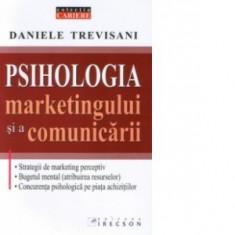 Daniele trevisani psihologia marketingului si a comunicarii