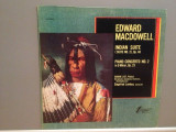 Edward MacDowell – Indian Suite/Piano Concert no 2 (1973/VOX/USA- VINIL/NM, Columbia