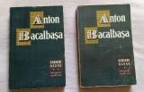 Scrieri alese  / Anton Bacalbasa  Vol. 1-2