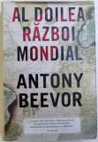 Anthony Beevor - AL DOILEA RAZBOI MONDIAL