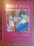 Baba Iaga si alte basme rusesti / C57P, Alta editura