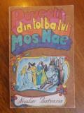 Povesti din tolba lui Mos Nae -  Nicolae Batzaria / C57P, Alta editura