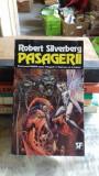 PASAGERII - ROBERT SILVERBERG