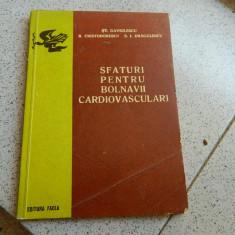 Sfaturi pentru bolnavii cardiovasculari. St. Gavrilescu, R. Cristodorescu, 1977
