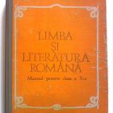 Limba si literatura română manual pentru clasa a X-a Emil Leahu C-tin Parfene, Clasa 10, Didactica si Pedagogica, Romana