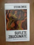 n7 Suflete Zbuciumate - Stefan Zweig