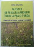 Pajistile de pe Valea Ariesului (pasuni, fanete, botanica, biodiversitate)