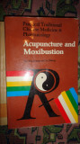 Acupunctura and moxibustion  / carte in lb engleza / 200pagini