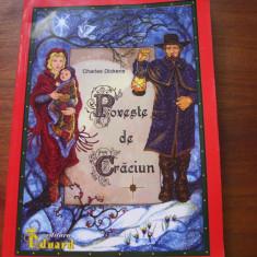 CHARLES  DICKENS  -  POVESTE  DE  CRACIUN   ( format mai mare, ilustrata ) *