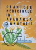 PLANTELE MEDICINALE IN APARAREA SANATATII - Corneliu Constantinescu