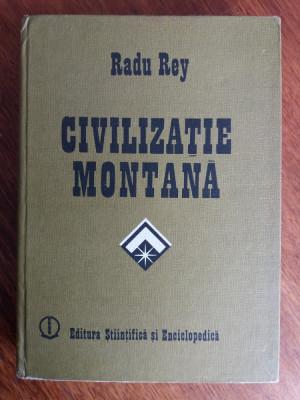 Civilizatie montana - Radu Rey (autograf)   / C19P foto