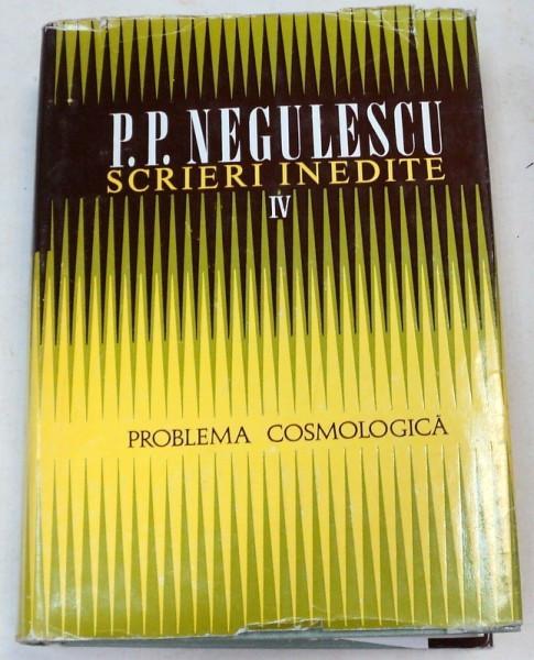 SCRIERI INEDITE-P.P. NEGULESCU VOL 4 1977