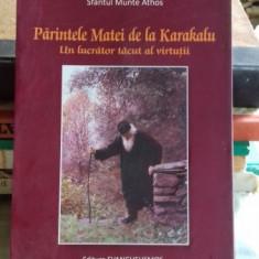 PARINTELE MATEI DE LA KARAKALU UN LUCRATOR TACUT AL VIRTUTII