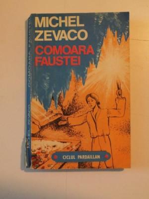 COMOARA FAUSTEI de MICHEL ZEVACO, 1993 foto