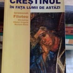 CRESTINUL IN FATA LUMII DE ASTAZI - IEROMONAH FILOTEU