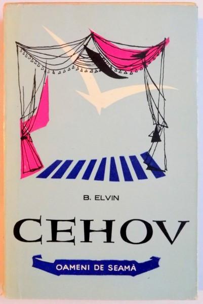 ANTON PAVLOVICI CEHOV de B. ELVIN , 1960