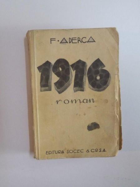 1916 ( ROMAN ) de F. ADERCA foto mare