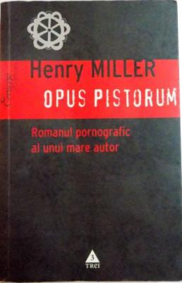 OPUS PISTORUM de HENRY MILLER , 2009 foto
