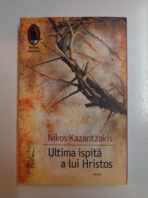 ULTIMA ISPITA A LUI HRISTOS de NIKOS KAZANTZAKIS , 2011 foto