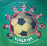 VIJELIOSII - Eugen Barbu, Constantin Teodori (DISC VINIL)