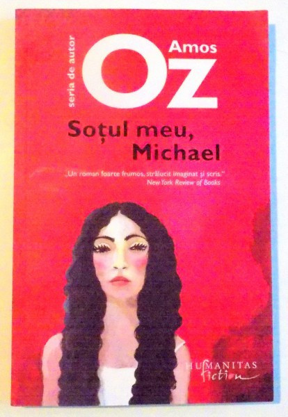 SOTUL MEU , MICHAEL de AMOS OZ , 2013