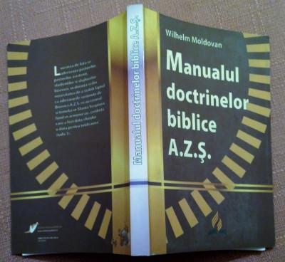 Manualul doctrinelor biblice  A.Z.S. - Wilhelm Moldovan foto