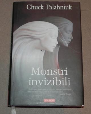 MONSTRII INVIZIBILI CHUCK PALAHNIUK , 2007 foto