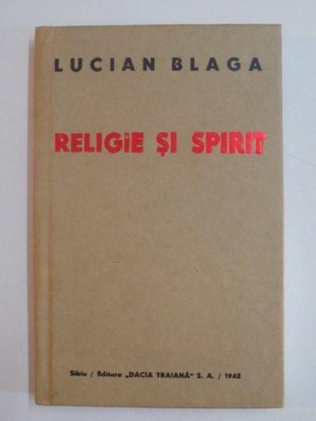 RELIGIE SI SPIRIT de LUCIAN BLAGA , 2006 foto mare