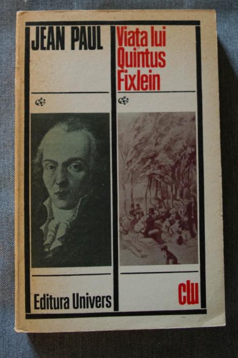 Jean Paul - Viața lui Quintus Fixlein (+povestiri)