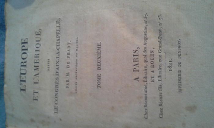 L'EUROPE ET L'AMERIQUE  DEPUIS LE CONGRES D'AIX-LA-CHAPELLE  1821 DE M.DE PRADT