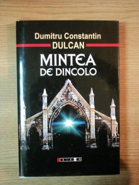 MINTEA DE DINCOLO de DUMITRU CONSTANTIN DULCAN