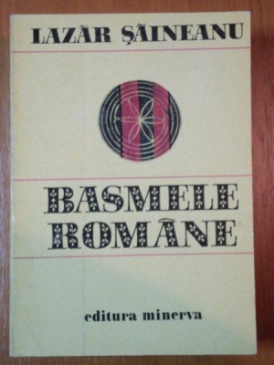 BASMELE ROMANE de LAZAR SAINEANU 1978 foto