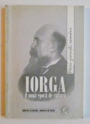O NOUA EPOCA DE CULTURA de N. IORGA , 2000 foto