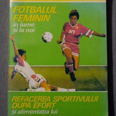 Iulian Vîlcu; Liviu Buluș - Fotbalul feminin / Refacerea sportivului după efort