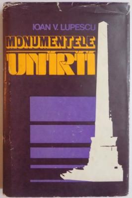 MONUMENTELE UNIRII de IOAN V. LUPESCU, 1985 foto