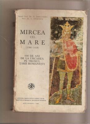 Mircea cel Mare - 600 de ani de la urcare pe tronul Țării Românești foto