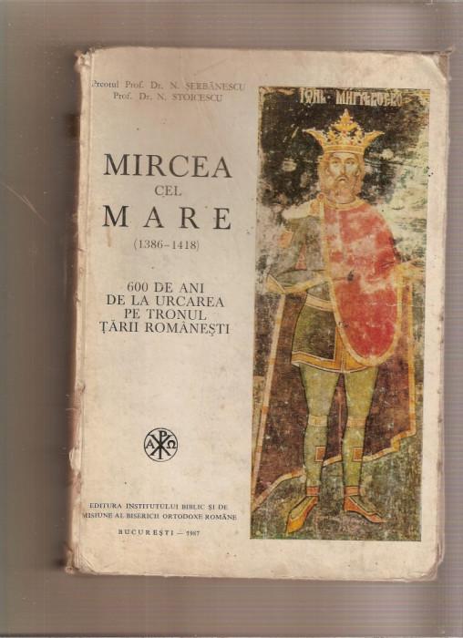 Mircea cel Mare - 600 de ani de la urcare pe tronul Țării Românești foto mare