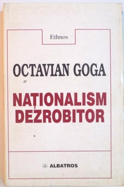 NATIONALISM DEZROBITOR de OCTAVIAN GOGA, 1998
